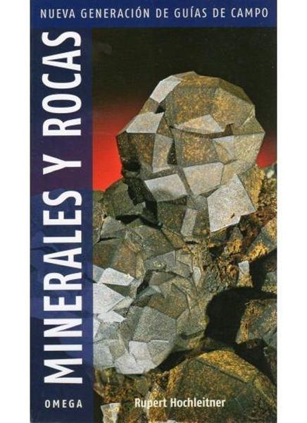 """Minerales y rocas """"Nueva generación de guías de campo"""""""