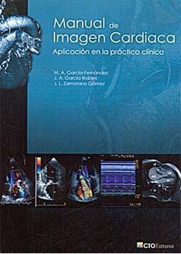 Manual de Imágen Cardiaca. Aplicación en la Práctica Clínica
