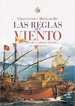 """Reglas del Viento, Las """"Cara y Cruz de Armada Española en el Siglo XVI"""""""
