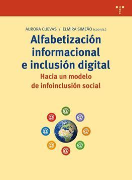 Alfabetización informacional e inclusión digital: hacia un modelo de infoinclusión social