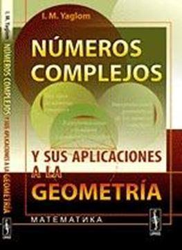Números Complejos y sus Aplicaciones a la Geometría