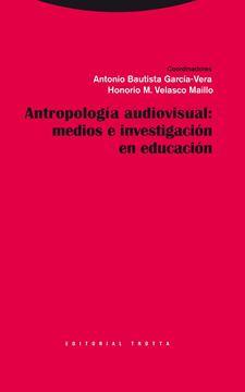 Antropología Visual: Medios e Investigación en Educación