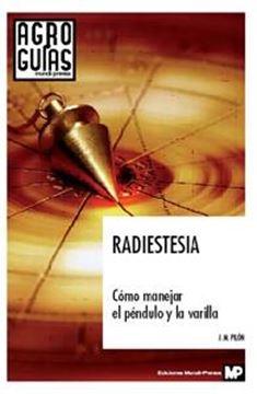 """Radioestesia """"Cómo Manejar el Péndulo y la Varilla"""""""