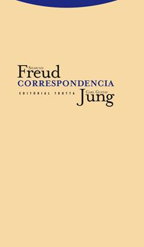 Correspondencia Sigmund Freud y Carl Gustav Jung