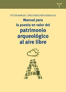Manual para la Puesta en Valor del Patrimonio Arqueológico al Aire Libre