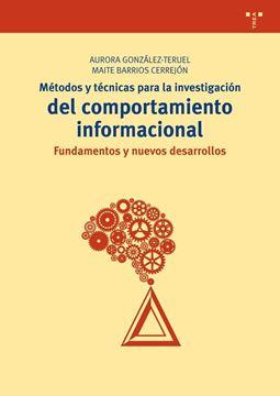 """Métodos y técnicas para la investigación del comportamiento informacional """"Fundamentos y nuevos desarrollos"""""""