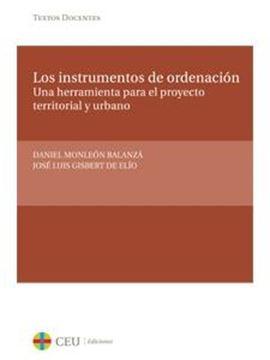 """Los Instrumentos de Ordenación """"Una Herramienta para el Proyecto Territorial y Urbano"""""""