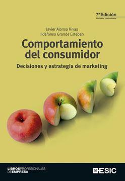 """Comportamiento del consumidor """"Decisiones y estrategia de marketing"""""""