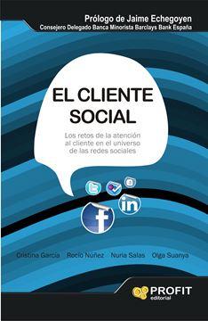 """El cliente social """"Los retos de la atención al cliente en el Universo de las redes sociales"""""""