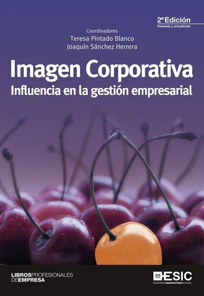 """Imagen corporativa """"influencia en la gestión empresarial"""""""