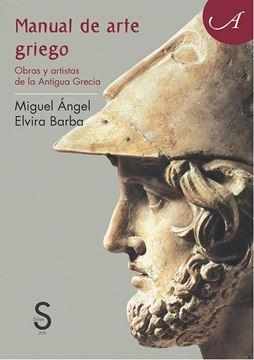 """Manual de Arte Griego """"Obras y artistas de la Antigua Grecia"""""""