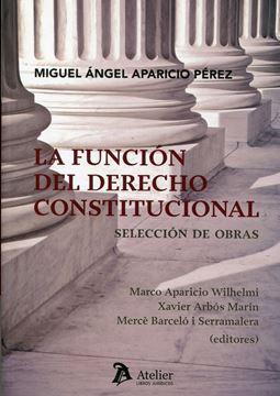 Función del Derecho Constitucional, La