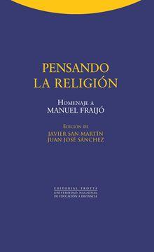 """Pensando la Religión """"Homenaje a Manuel Fraijó"""""""