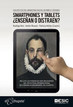"""Los efectos del marketing digital en niños y jóvenes """"Smartphones y tablets ¿enseñan o distraen?"""""""