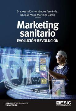 """Marketing sanitario """"Evolución-Revolución"""""""