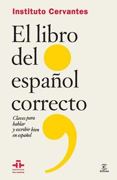 """El Libro del Español Correcto """"Claves para Hablar y Escribir Bien el Español"""""""