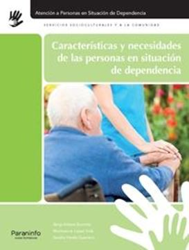 Características y Necesidades de las Personas en Situación de Dependencia