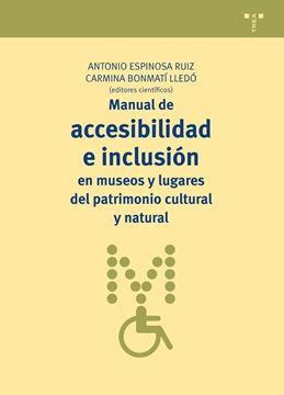 Manual de accesibilidad e inclusión en museos y lugares del patrimonio cultural