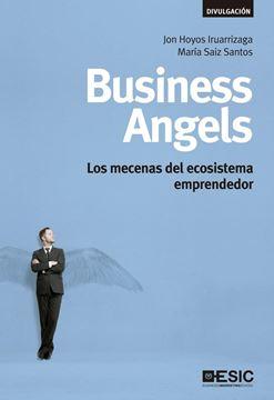 """Business Angels """"Los Mecenas del Ecosistema Emprendedor"""""""