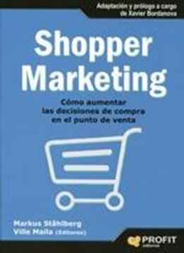 "Shopper Marketing ""Cómo Aumentar las Decisiones de Compra en el Punto de Venta"""