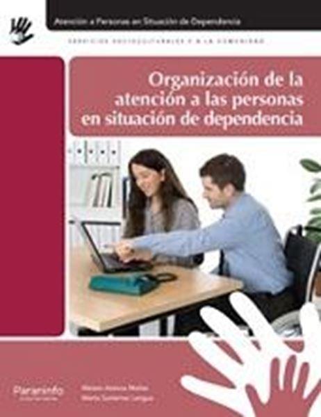 Organización de la atención a las personas en situación de dependencia.