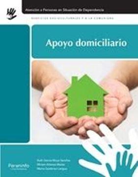 """Apoyo domiciliario. """"Atención en personas en situación de dependencia"""""""