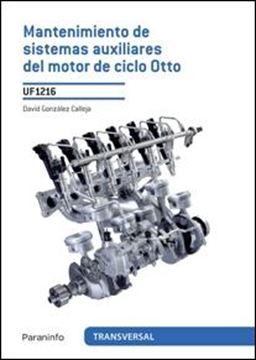 """Mantenimiento de sistemas auxiliares del motor de ciclo Otto """"UF 1216"""""""