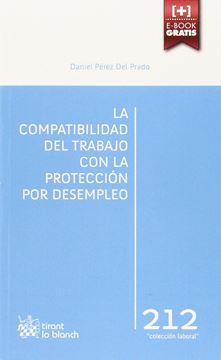 La compatibilidad del trabajo con la protección por desempleo