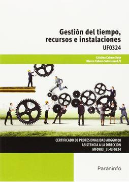 Gestión del tiempo, recursos e instalaciones UF0324