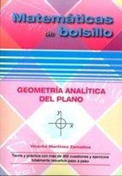 """Geometría analítica del plano """"Teoría y práctica con más de 300 cuestiones y ejercicios totalmente resueltos paso a paso"""""""