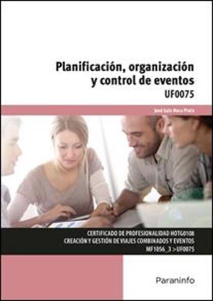 """Planificación, organización y control de eventos UF0075 """"Certificado de profesionalidad de creación y gestión de viajes combinados y eventos"""""""