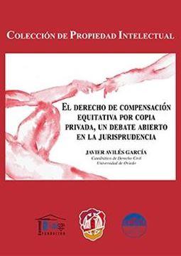 El derecho de compensación equitativa por copia privada, un debate abierto en la Jurisprudencia