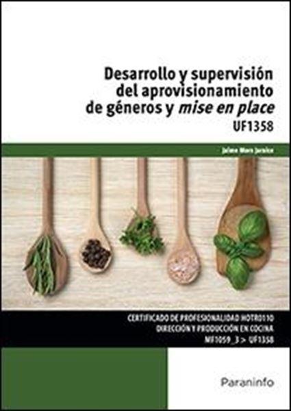 """Desarrollo y supervisión del aprovisionamiento de géneros y mise en place """"UF1358"""""""