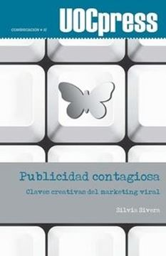 "Publicidad contagiosa ""Claves creativas del marketing viral"""