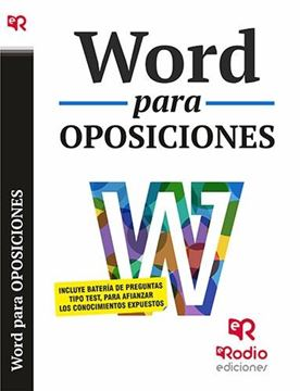 """Word para Oposiciones """"Incluye batería de preguntas tipo test, para afianzar los conocimientos expuestos"""""""