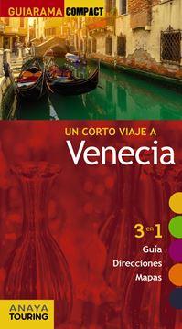 """Venecia """"Un corto viaje a"""""""