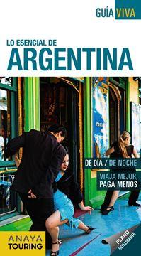 """Argentina Guía Viva """"Lo esencial de"""""""