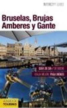 Bruselas, Brujas, Amberes y Gante Intercity Guides