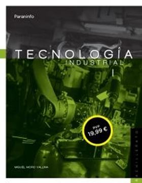 "Tecnología industrial I ""Bachillerato"""