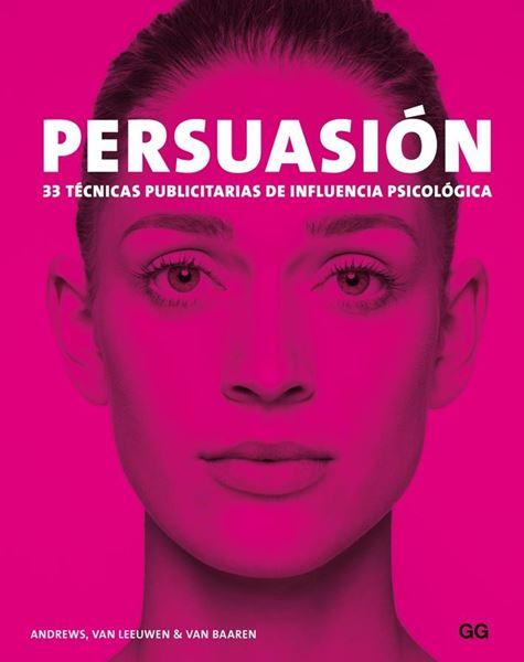 "Persuasión ""33 técnicas publicitarias de influencia psicológica"""