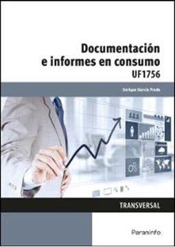 Documentación e informes en consumo