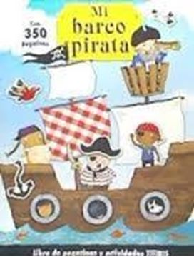 """Mi barco pirata con 350 pegatinas """"Libro de pegatinas y actividades Titiris"""""""