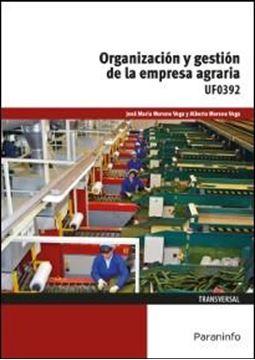 Organización y gestión de la empresa agraria