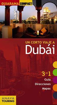"Dubái ""Un corto viaje a """