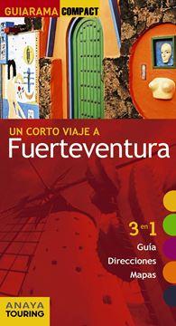 """Fuerteventura """"Un corto viaje a"""""""