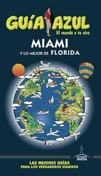 Miami y lo mejor de Florida Guía Azul