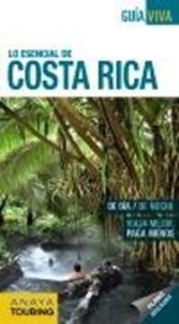 """Costa Rica """"Lo esencial de"""""""