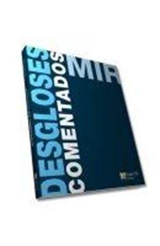 """Desgloses Comentados Mir 2011 """"Manual Cto de Medicina y Cirugía"""""""