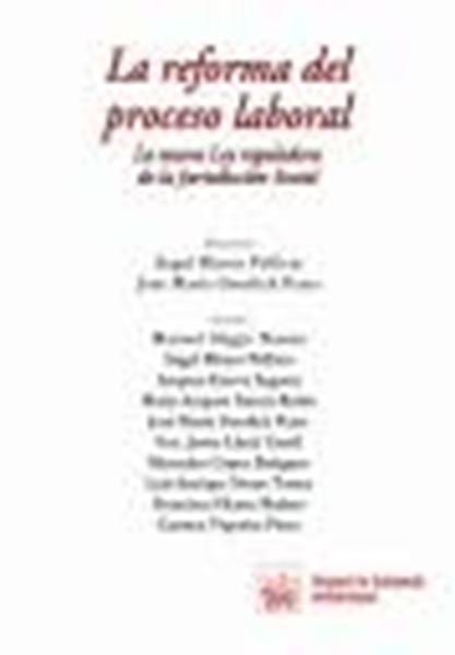 """Reforma del Proceso Laboral, La """"La Nueva Ley Reguladora de la Jurisdicción Social"""""""