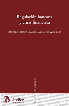 Regulación Bancario y Crisis Financiera